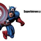 Los superhéroes y la ciencia