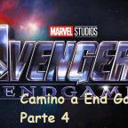 Camino a Avengers – End Game parte 4