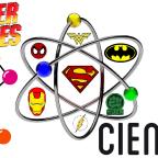 Superhéroes: la ciencia en sus poderes.