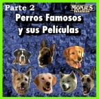 Los perros en el Cine -Parte 2 perrículas modernas