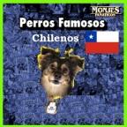 Perros chilenos famosos – bonus track