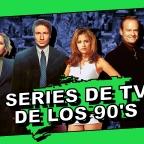 Series de TV de nuestra infancia y adolescencia.