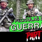Películas de guerra, parte 2